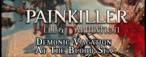 Купить Painkiller Hell & Damnation. Demonic Vacation at the Blood Sea. Дополнение