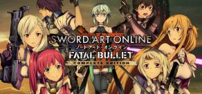 Купить Sword Art Online: Fatal Bullet. COMPLETE EDITION