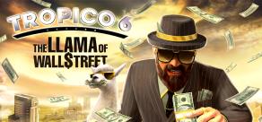Купить Tropico 6: Llama of Wall Street