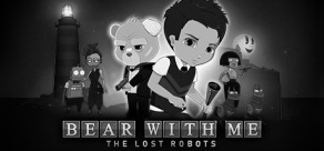 Купить Bear With Me: The Lost Robots
