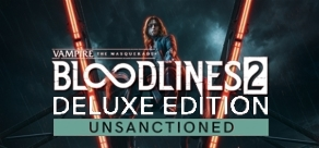 Купить Vampire: The Masquerade® - Bloodlines™ 2 - Pre-Order Unsanctioned Edition