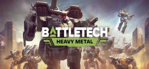 Купить BATTLETECH - Heavy Metal