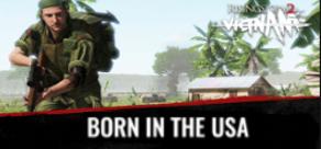 Купить Rising Storm 2: VIETNAM. Rising Storm 2: Vietnam - Born in the USA - DLC