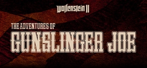 Купить Wolfenstein II: The Adventures of Gunslinger Joe (DLC 1)