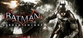 Купить Batman: Arkham Knight
