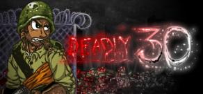 Купить Deadly 30