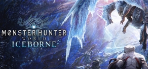 Купить MONSTER HUNTER: WORLD: Iceborne - Pre Order