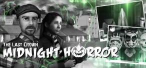 Купить The Last Crown: Midnight Horror