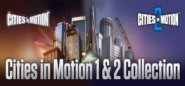 Cities In Motion. Cities in Motion 1 and 2 Collection