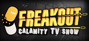 Купить Freakout: Calamity TV Show