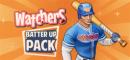Купить Watchers: Batter Up Pack