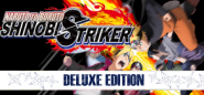 NARUTO TO BORUTO: SHINOBI STRIKER Deluxe Edition
