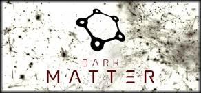 Купить Dark Matter