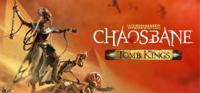 Купить Warhammer: Chaosbane - Tomb Kings