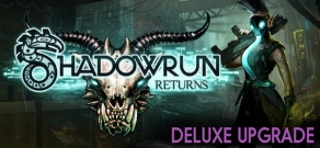Купить Shadowrun Returns Deluxe Upgrade