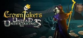 Купить Crowntakers - Undead Undertakings