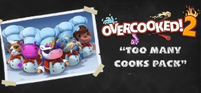 Купить Overcooked! 2 - Too Many Cooks DLC