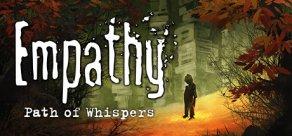 Купить Empathy: Path of Whispers