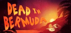Купить Dead In Bermuda