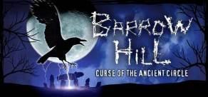 Купить Barrow Hill: Curse of the Ancient Circle