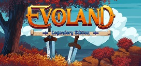 Купить Evoland Legendary Edition