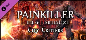 Купить Painkiller Hell & Damnation: City Critters. Дополнение