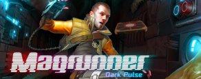 Купить Magrunner: Dark Pulse