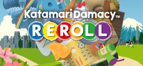 Купить Katamari Damacy Reroll