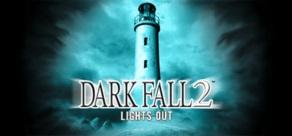Купить Dark Fall 2 Lights Out