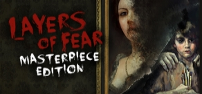 Купить Layers of Fear: Masterpiece Edition