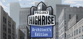 Купить Project Highrise Architect's Edition