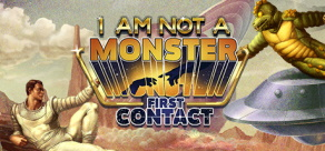 Купить I am not a Monster: First Contact