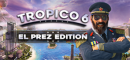 Купить Tropico 6 El-Prez Edition