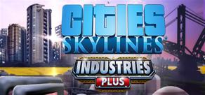 Купить Cities: Skylines - Industries Plus
