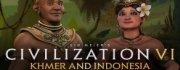 Sid Meier's Civilization® VI - Khmer and Indonesia Civilization & Scenario Pack