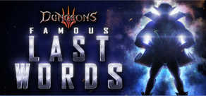 Купить Dungeons 3 – Famous Last Words