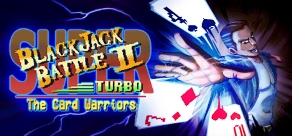 Купить Super Blackjack Battle 2 Turbo Edition - The Card Warriors