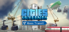 Купить Cities: Skylines - Mass Transit